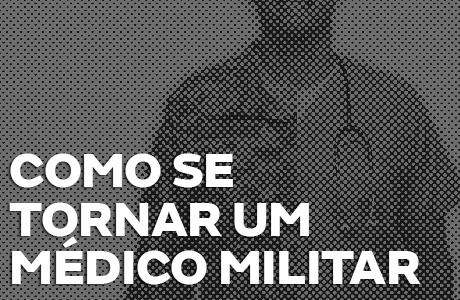 Como ser médico militar e quanto se ganha nas forças armadas?