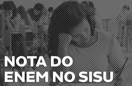 Como usar a nota do ENEM no SISU 2019?
