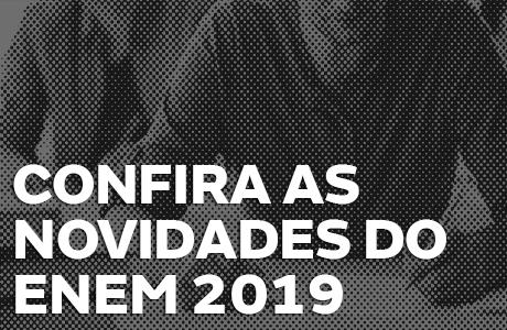 ENEM 2019: Calendário, novidades do edital e muito mais